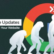 Google's 2018 Updates So Far And How They Already Impact Your Website