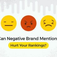 Can Negative Brand Mentions Hurt Your Rankings? The Answer Might Surprise You!