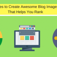7 Sites to Create Awesome Blog Images That Helps You Rank