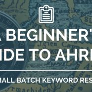 A Beginner's Guide to Ahrefs for Small-Batch Keyword Research