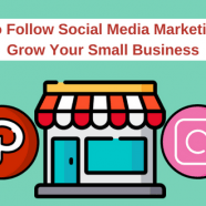 15 Easy to Follow Social Media Marketing Tips to Grow Your Small Business