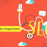 Why SEO Is Important to Any Business Nowadays. Top 21 SEO Benefits