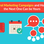 Viral Marketing Campaigns and How the Next One Can be Yours