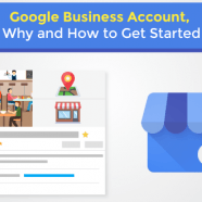 Google Business Account, Why and How to Get Started