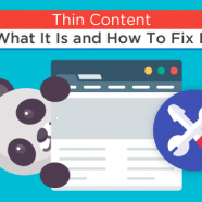 Thin Content – What It Is and How To Fix It