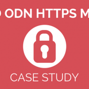 How we did an emergency HTTPS migration using the ODN to avoid Chrome security warnings [case study]