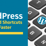 WordPress Keyboard Shortcuts To Work Faster