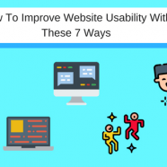 7 Ways To Improve Website Usability