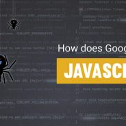 JavaScript SEO – How Does Google Crawl JavaScript