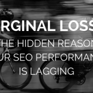Marginal losses: the hidden reason your SEO performance is lagging