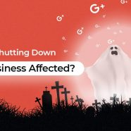 Google + Is Shutting Down. How Does It Impact Your SEO?