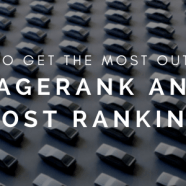How to get the most out of PageRank and boost rankings
