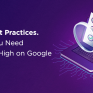 SEO Best Practices → Guide to Skyrocket Your Google Rankings
