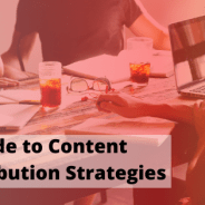 A Guide to Content Distribution Strategies