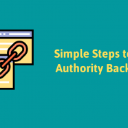 8 Steps to Gain Authority Backlinks; A Detailed Guide