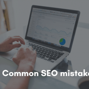 10 Common SEO Mistakes to Small Business should Avoid Making