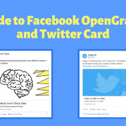 Guide to Facebook Open Graph and Twitter Card