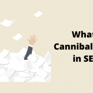 What is Cannibalization in SEO?