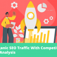 Boost Organic SEO Traffic With Competitive Keyword Analysis